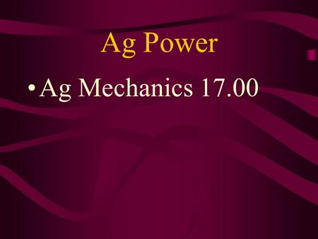 Ag Power Ag Mechanics 17.00 Reduce Preventive maintenance on tractors will _____ repairs and downtime.