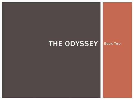 Book Two THE ODYSSEY.  Aeneas narrates the sack and destructions of Troy to Dido and her company.  Dido and her court listen in silence, as if gripped.
