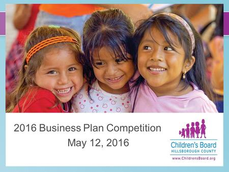 C 2016 Business Plan Competition May 12, 2016. Agenda Welcome and Introductions Overview of CBHC and Social Enterprise Initiative Business Plan Competition.