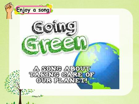 Enjoy a song. Grammar time, Fun time & Culture time (Period 4)