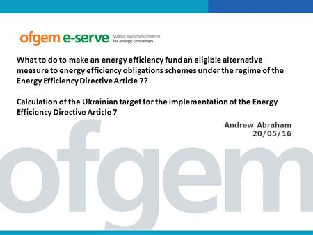 What to do to make an energy efficiency fund an eligible alternative measure to energy efficiency obligations schemes under the regime of the Energy Efficiency.