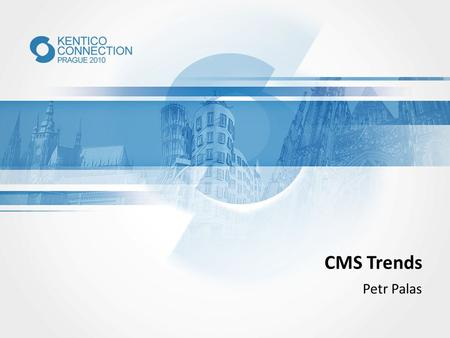 "CMS Trends Petr Palas. WHICH OF YOU LIKE THE TERM ""WEB ENGAGEMENT MANAGEMENT""?"
