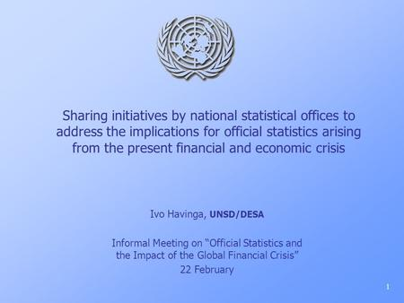 Sharing initiatives by national statistical offices to address the implications for official statistics arising from the present financial and economic.