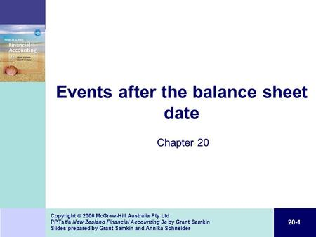 20-1 Copyright  2006 McGraw-Hill Australia Pty Ltd PPTs t/a New Zealand Financial Accounting 3e by Grant Samkin Slides prepared by Grant Samkin and Annika.