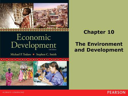 Chapter 10 The Environment and Development