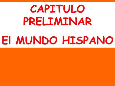 CAPITULO PRELIMINAR El MUNDO HISPANO. MEXICO 60% mestizo (Indigenous with Spanish) 30% Indigenous 9% White 1% Other.