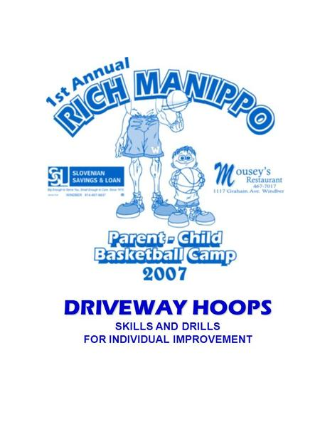 DRIVEWAY HOOPS SKILLS AND DRILLS FOR INDIVIDUAL IMPROVEMENT.