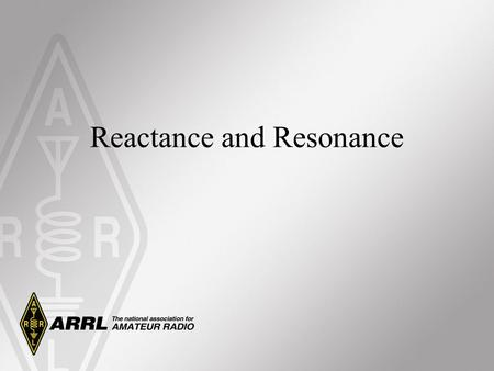 Reactance and Resonance. Some Review of Important Concepts AC waves have constantly changing voltage and currents. We need to use RMS voltage and RMS.