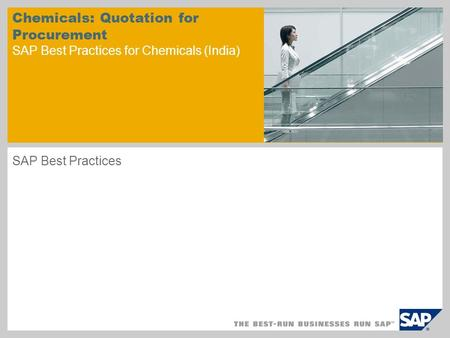 Chemicals: Quotation for Procurement SAP Best Practices for Chemicals (India) SAP Best Practices.