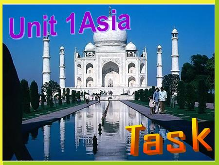 To learn to write an introduction to an Asian country for the exchange students To learn the new words and useful expressions.