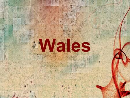 Wales. Wales is famous for its mountains and valleys (долины). It's an ideal place for spending your holidays. Wales is famous for its mountains and valleys.