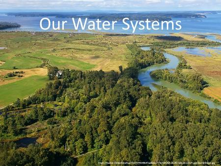Our Water Systems https://4aa2dc132bb150caf1aa-7bb737f4349b47aa42dce777a72d5264.ssl.cf5.rackcdn.com/Puget-Sound-Water.jpg.