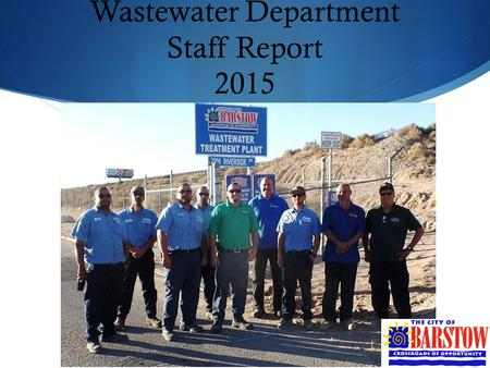 Wastewater Department Staff Report 2015. Gravity Thickener and pumps  Replacement of both thickener pumps, valves, controls, grinder and electrical system.