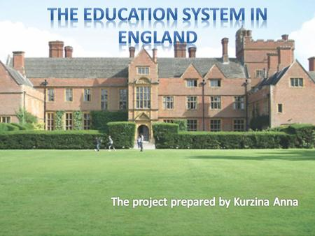 UK education system has evolved over the centuries and is now subject to strict quality standards. Education in the UK is compulsory for all citizens.