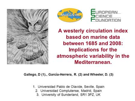 A westerly circulation index based on marine data between 1685 and 2008: Implications for the atmospheric variability in the Mediterranean. Gallego, D.