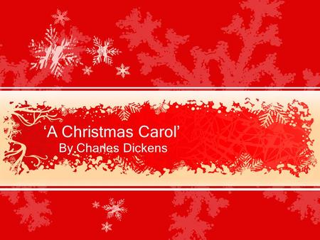 'A Christmas Carol' By Charles Dickens. 'A Christmas Carol' trivia At the time this story was written (1843), the generous spirit of Christmas charity.