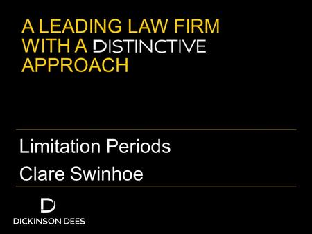 A LEADING LAW FIRM WITH A APPROACH Limitation Periods Clare Swinhoe.