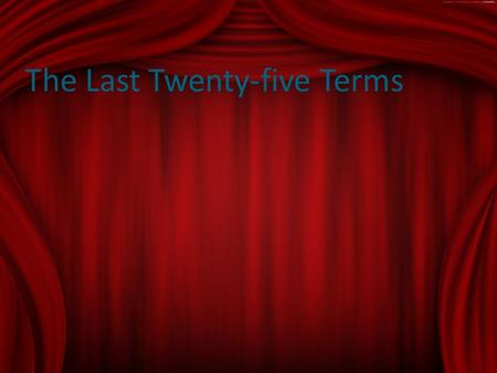 The Last Twenty-five Terms. Offstage – any part of the stage where the audience cannot see. Onstage – any part of the stage that is visible to the audience.
