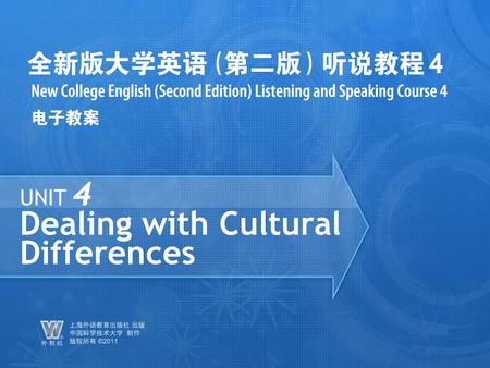 UNIT 4 Dealing with <strong>Cultural</strong> Differences. Unit 4 Dealing with <strong>Cultural</strong> Differences PartA_1_a Language Focus Questions for Discussion 1.What do <strong>cultural</strong>.