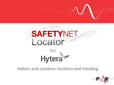 Indoor and outdoor location and tracking for. SafetyNet Locator provides an opportunity for dealers to add value to existing systems or up-sell an opportunity.
