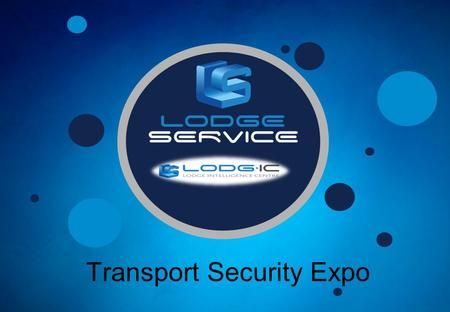 Transport Security Expo. 1919 COMPANY FOUNDED BY ROY LODGE 1934 LAUNCHED IN THE UK 1961 EXPANSION 1967 STUART LODGE BORN CEO 1989 REACT SURVEYS LAUNCHED.