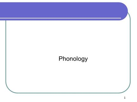 1 TKT Tutoring Class Phonology. 2 Unit 3 Phonology I. What is phonology? -definition II. Key concepts -phoneme/phonemic symbol/phonemic script -individual.