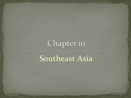 Southeast Asia. Aside from physical commonalities, peninsula <strong>and</strong> island countries of SE Asia share deep cultural past, related to but separate from.