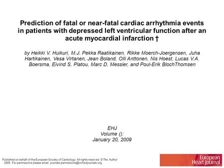 Prediction of fatal or near-fatal cardiac arrhythmia events in patients with depressed left ventricular function after an acute myocardial infarction †
