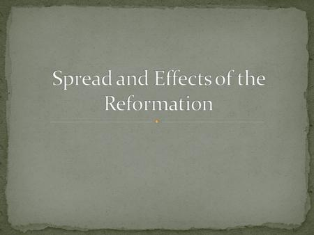 essays on the reformation Free essay: 3 one empowering abolitionist leader was william lloyd garrison during 1831 in boston, william lloyd garrison published a well known weekly.