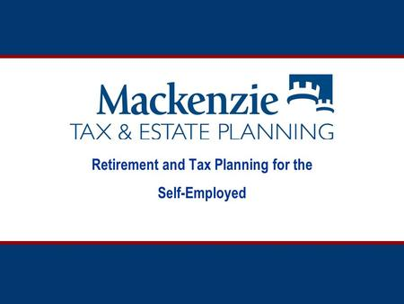 Retirement and Tax Planning for the Self-Employed.