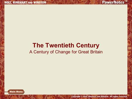 The Twentieth Century A Century of Change for Great Britain.