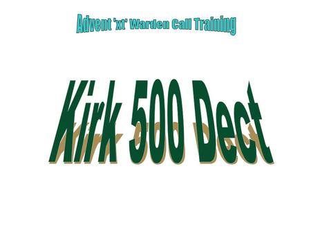 Kirk 500 DECT Config (use with systems that require more than 1 Base) Warden Call CO1 CO2 BT Line Wardens Office Telephone Line Panasonic 308 3 Line.