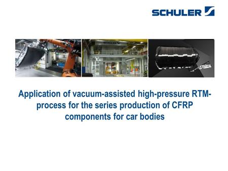 28.04.2017 Application of vacuum-assisted high-pressure RTM-process for the series production of CFRP components for car bodies.