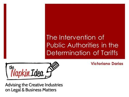 The Intervention of Public Authorities in the Determination of Tariffs Victoriano Darias.
