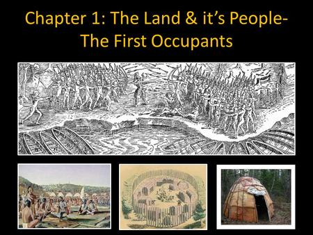 Chapter 1: The Land & it's People- The First Occupants.