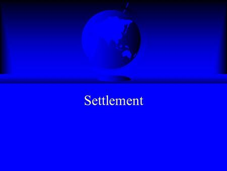 Settlement. What is Settlement A settlement is a place where people live. A settlement may be as small as a single house in a remote area or as a large.