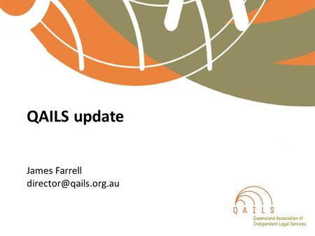 QAILS update James Farrell