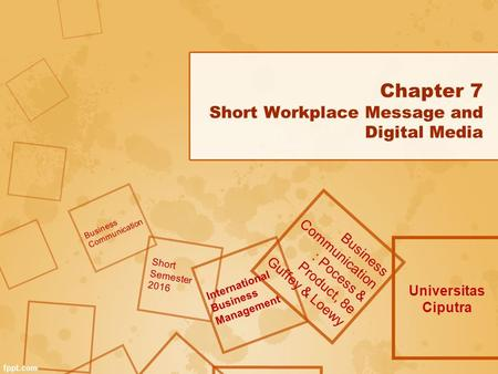Chapter 7 Short Workplace Message and Digital Media