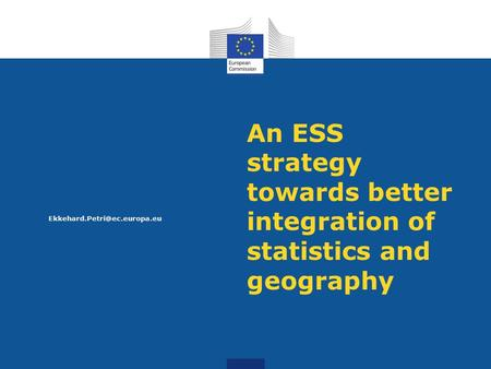 An ESS strategy towards better integration of statistics and geography