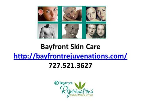 Bayfront Skin Care  727.521.3627