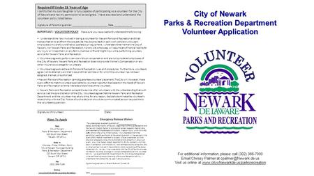 Ways To ApplyMail City of Newark Parks & Recreation Department 220 South Main Street Newark, DE 19711 Walk In (Monday - Friday 8:30am - 5pm) City of Newark.