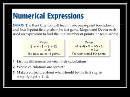 Numerical Expressions Chapter 1, Lesson 1B Pages 29-32.