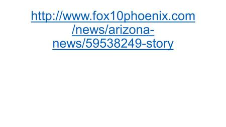 /news/arizona- news/59538249-story.