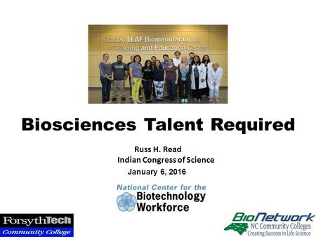 Russ H. Read Indian Congress of Science Biosciences Talent Required January 6, 2016.