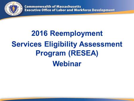 Services Eligibility Assessment Program (RESEA)