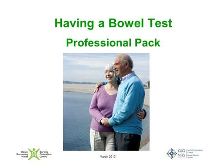 March 2010 Having a Bowel Test Professional Pack.