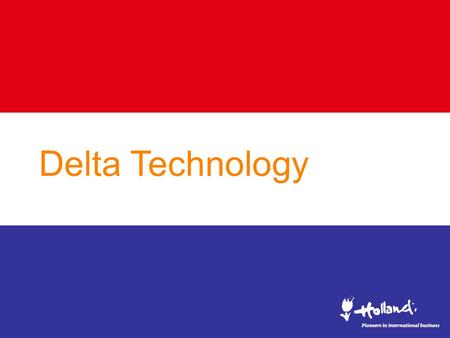 Delta Technology. From natural disasters... to a save haven.