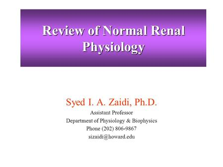 Review of Normal Renal Physiology