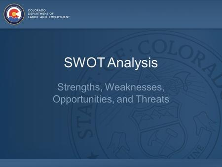 SWOT Analysis Strengths, Weaknesses, Opportunities, and Threats.