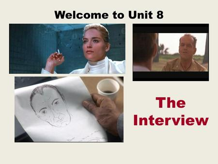 Welcome to Unit 8 The Interview. Unit 7 Review We learned about all kinds of corruption, and how it relates to fraud. Specifically, we learned about Bribery,